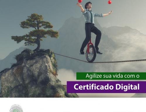 Agilize sua vida o Certificado Digital.